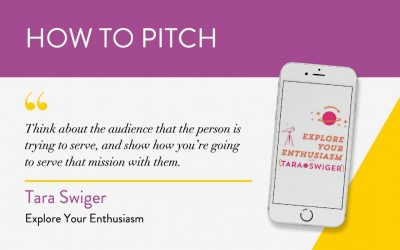 How to Pitch: Explore Your Enthusiasm