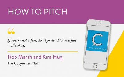 How to Pitch: The Copywriter Club Podcast