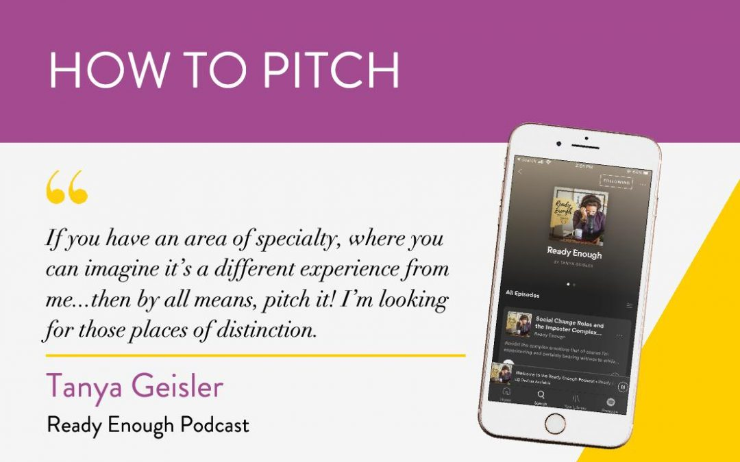 How to Pitch: Ready Enough Podcast
