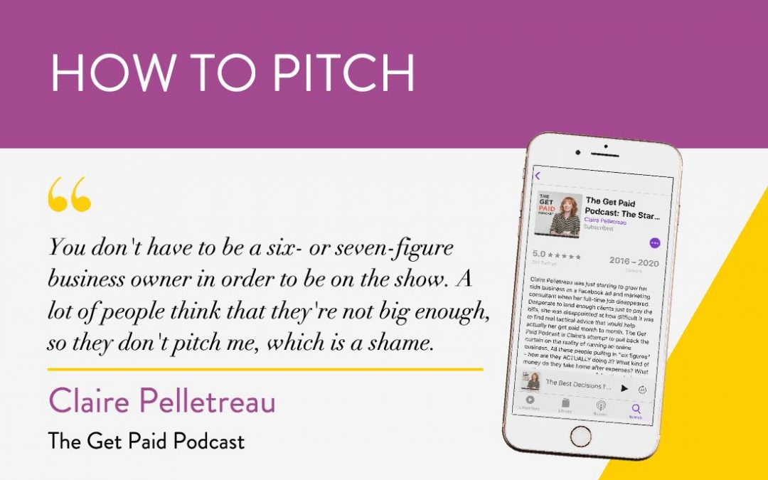 How to Pitch: The Get Paid Podcast