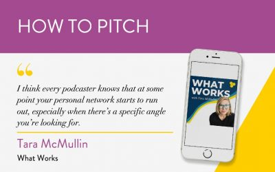How to Pitch: The What Works Podcast